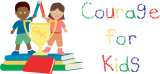 Courage for Kids